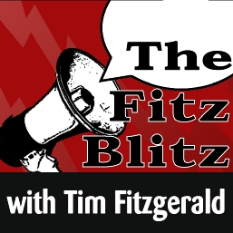 Tune in to the Fitz Blitz with DJ Tim Fitzgerald for the best in sports talk