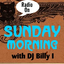 DJ Billy I plays you relaxing and uplifting Sunday morning mix